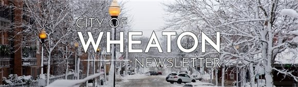 City of Wheaton Newsletter